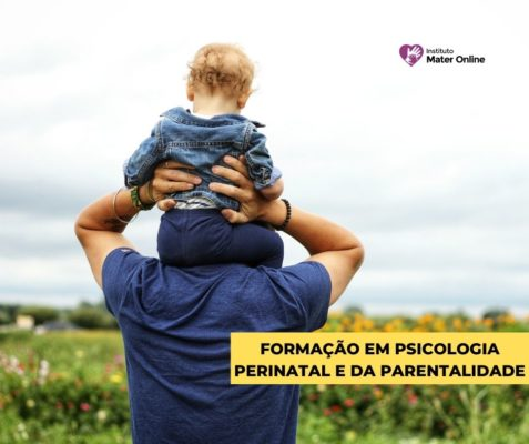 Inscrições abertas – Curso de Formação em Psicologia Perinatal e da Parentalidade