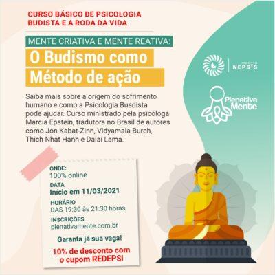 Mente Reativa e Mente Criativa: princípios da Psicologia Budista