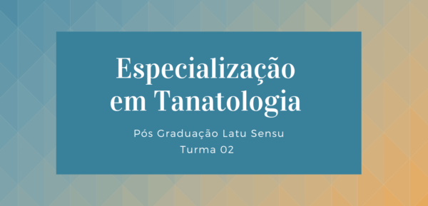 Especialização em Tanatologia RNT/UCS